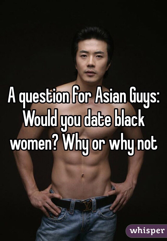 asian dating black guys