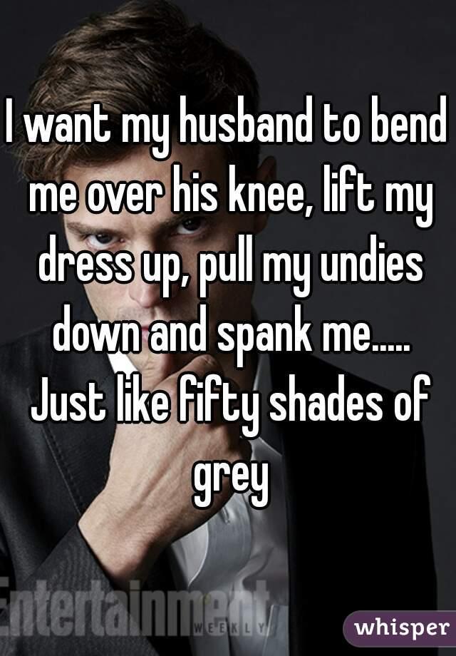 i-need-my-husband-to-spank-me