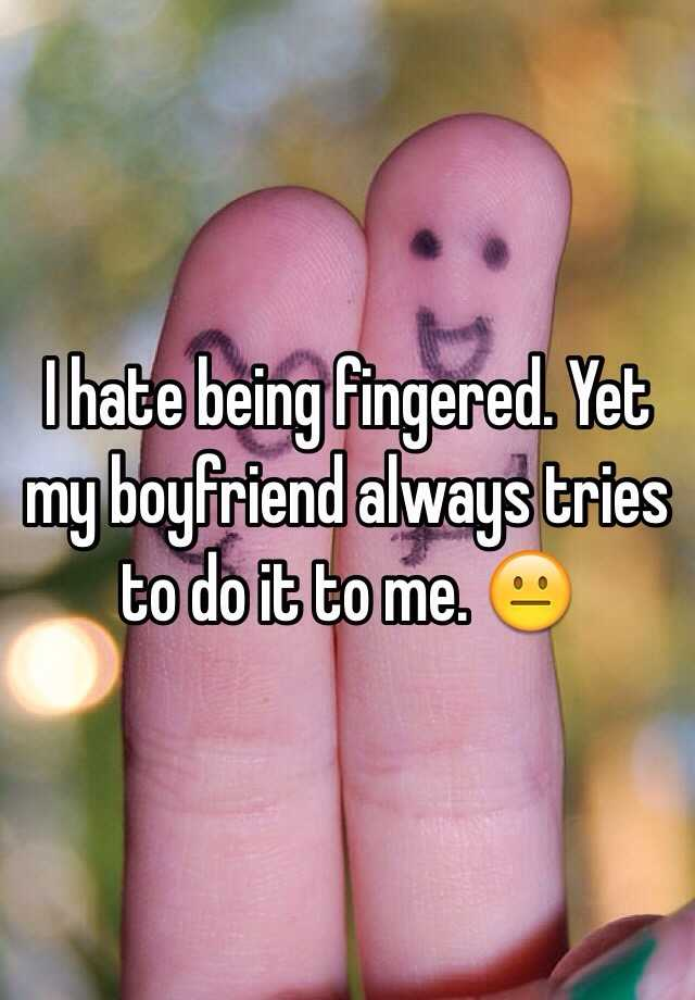 does being fingered feel good