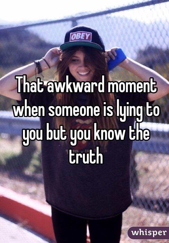 The awkward truth