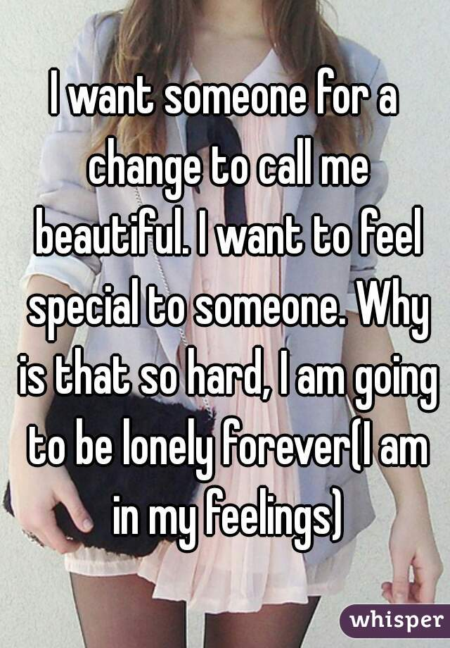 Call me i am feeling so lonely