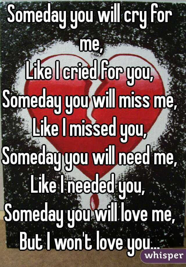 Someday you will be loved