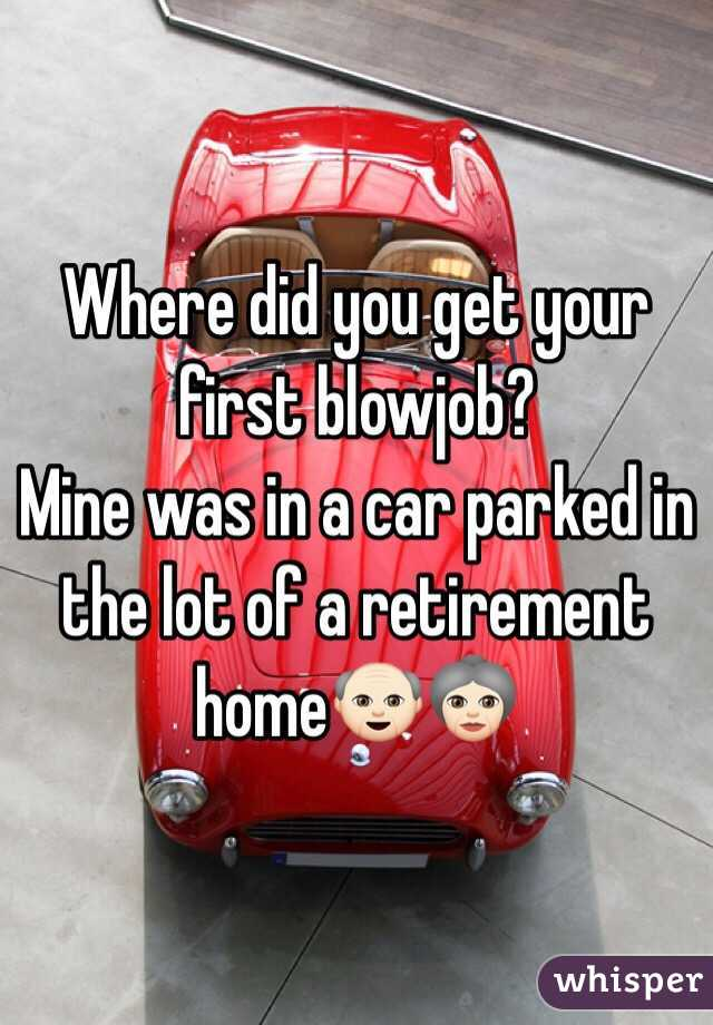 When did you get your first blowjob