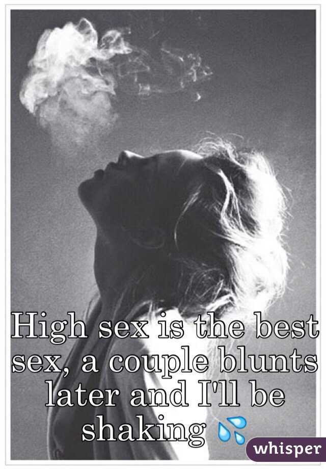 High sex is the best sex