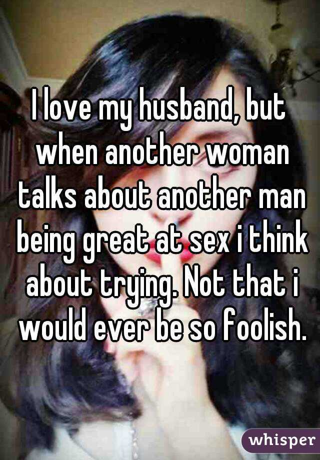 Love another man not my husband