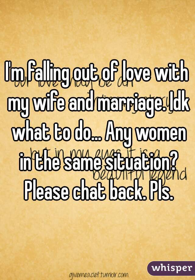 Falling Out Of Love With My Wife