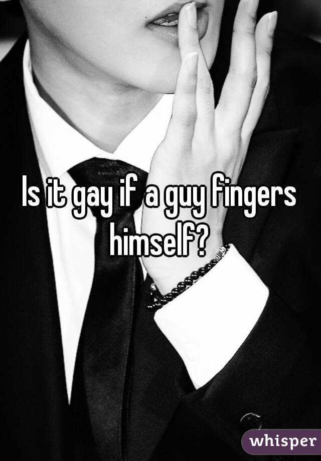 Can a guy finger himself
