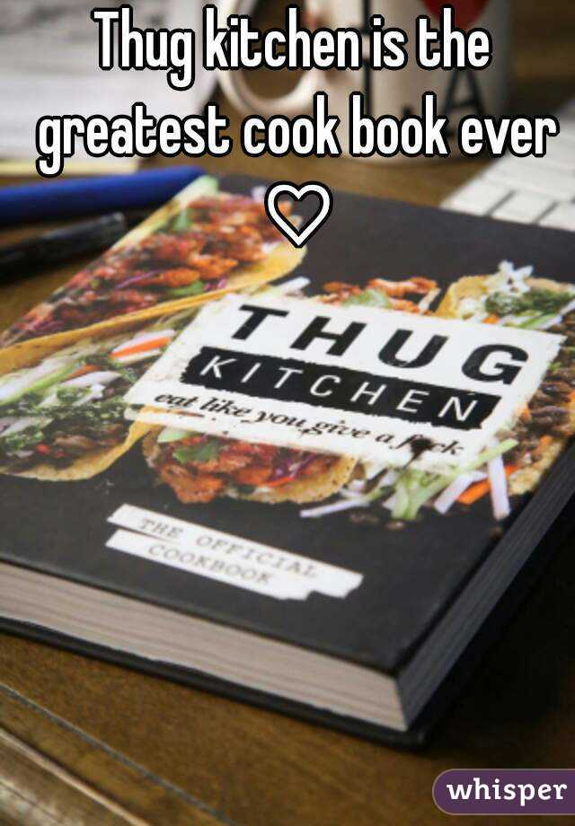 Thug kitchen is the greatest cook book ever ♡