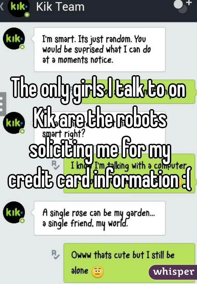 Girls to talk to on kik