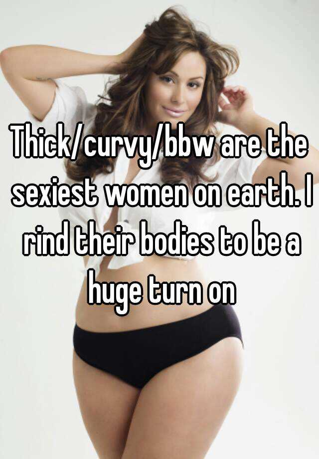 Who is the sexiest bbw