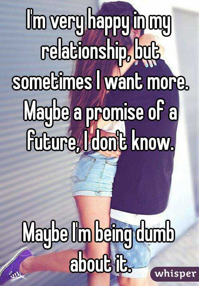 I Want To Be Happy In My Relationship