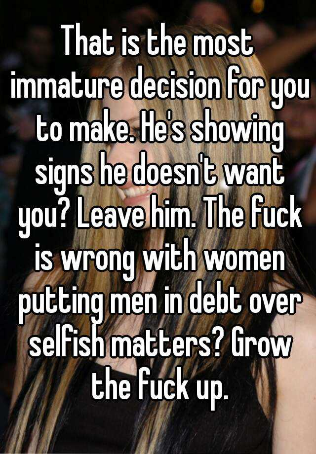 Signs of an immature woman