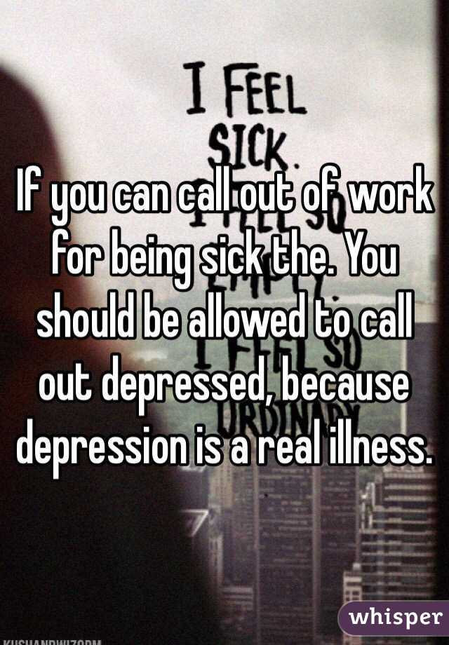 If You Can Call Out Of Work For Being Sick The. You Should Be Allowed To  Call ...  How To Call Out Of Work