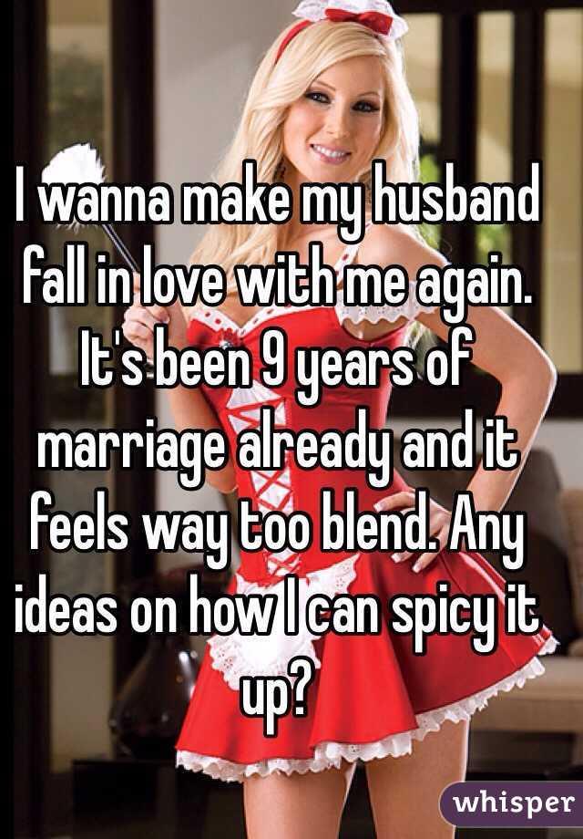 How to make my husband love me