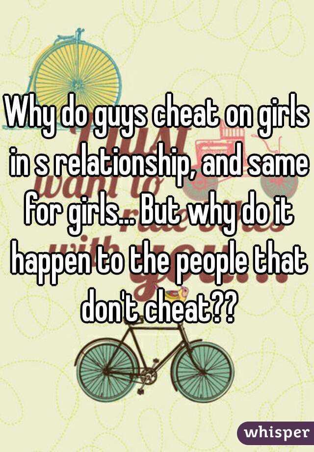 why boys cheat girls