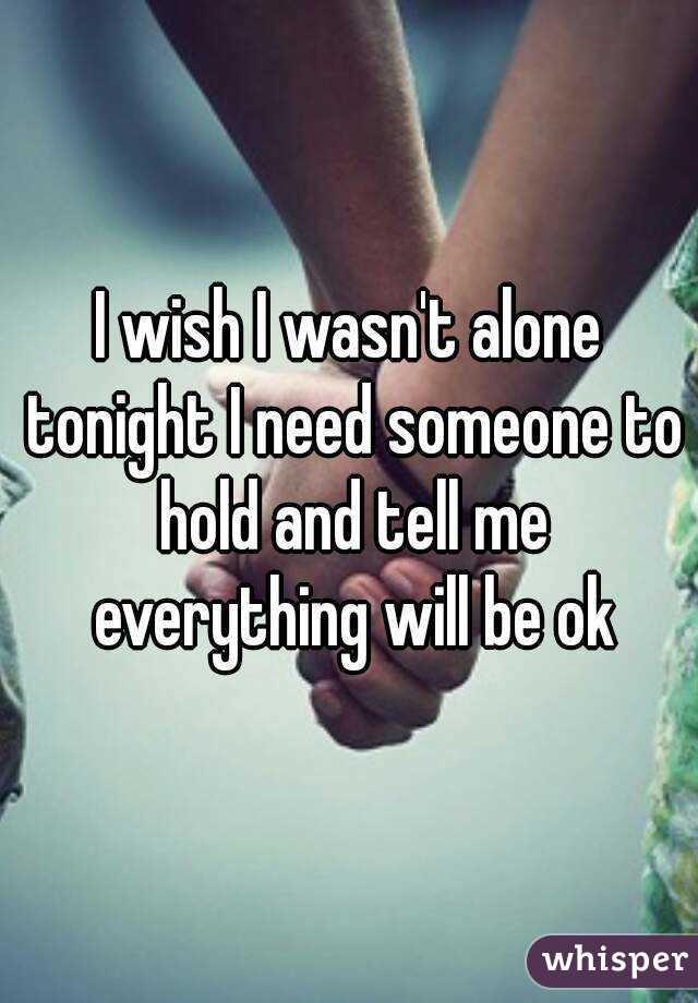 I need someone tonight