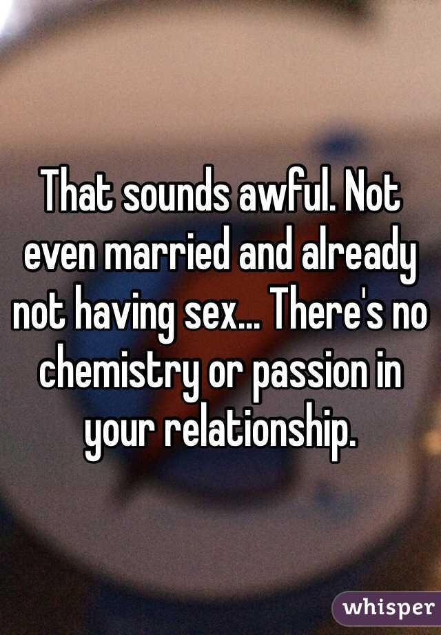Not having sex in your relationship