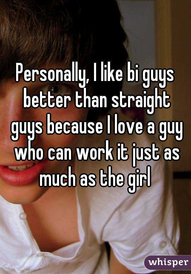Girls who like bi guys