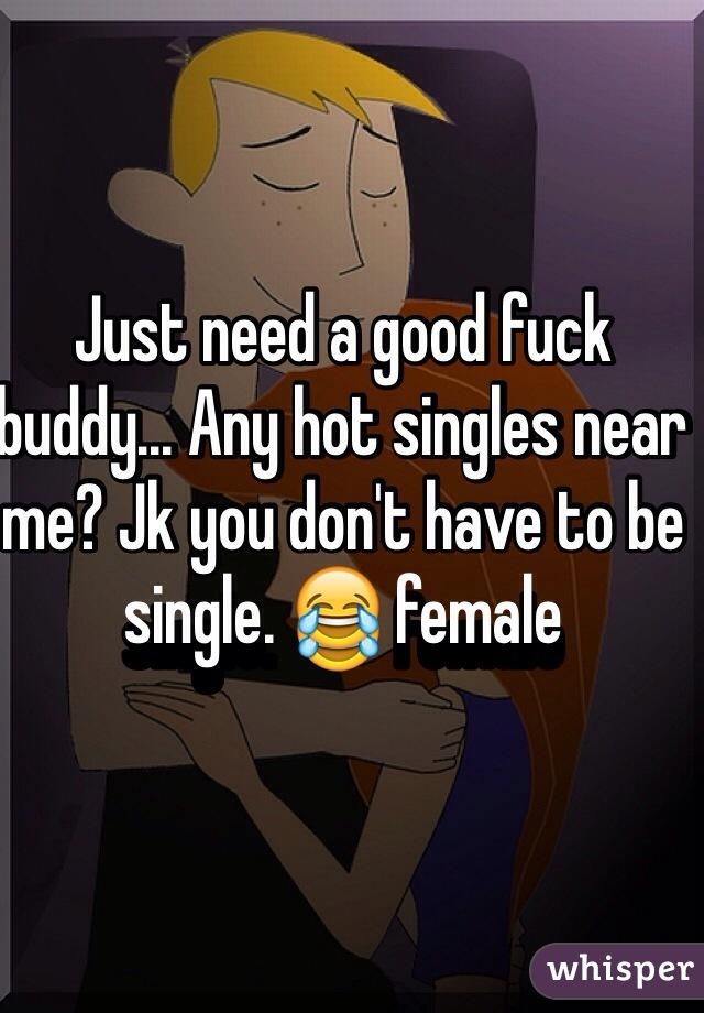 Fuck singles near me