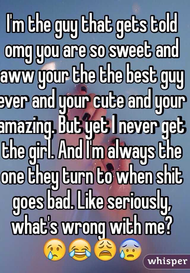 when a guy says your amazing