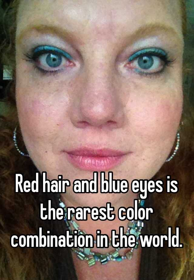 Red Hair And Blue Eyes Is The Rarest Color Combination In The World