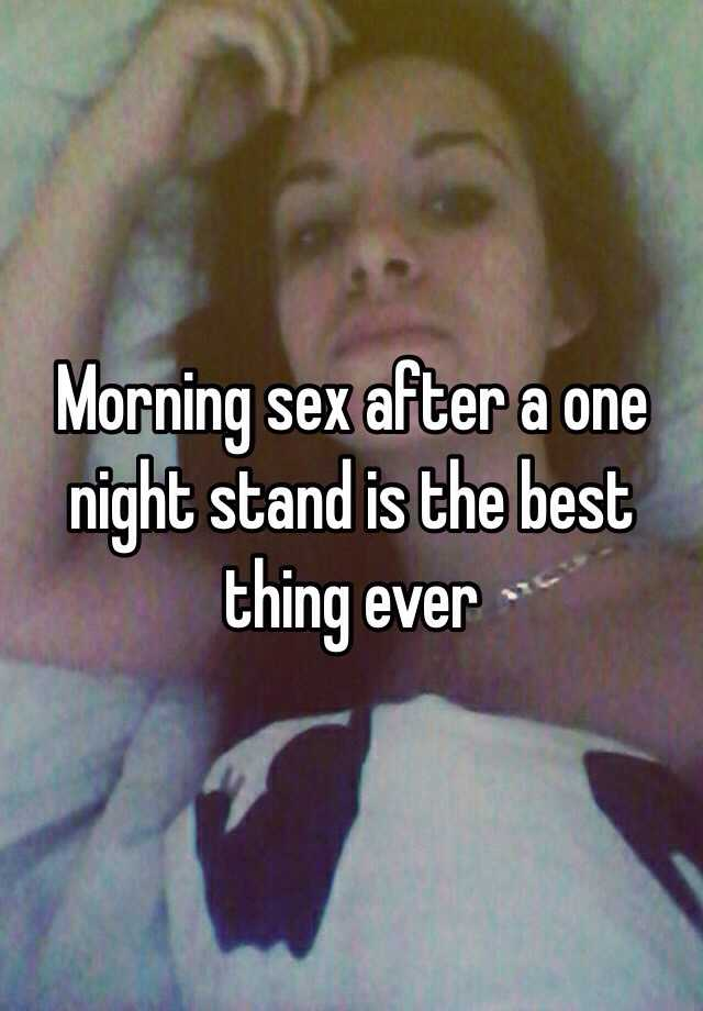 best one night stand ever