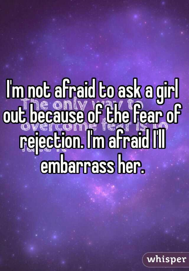 scared to ask a girl out