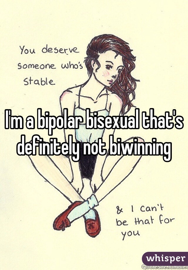 Bipolar and bisexual