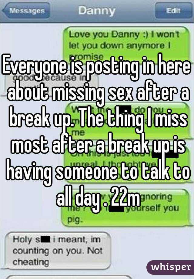 Missing sex after a break up