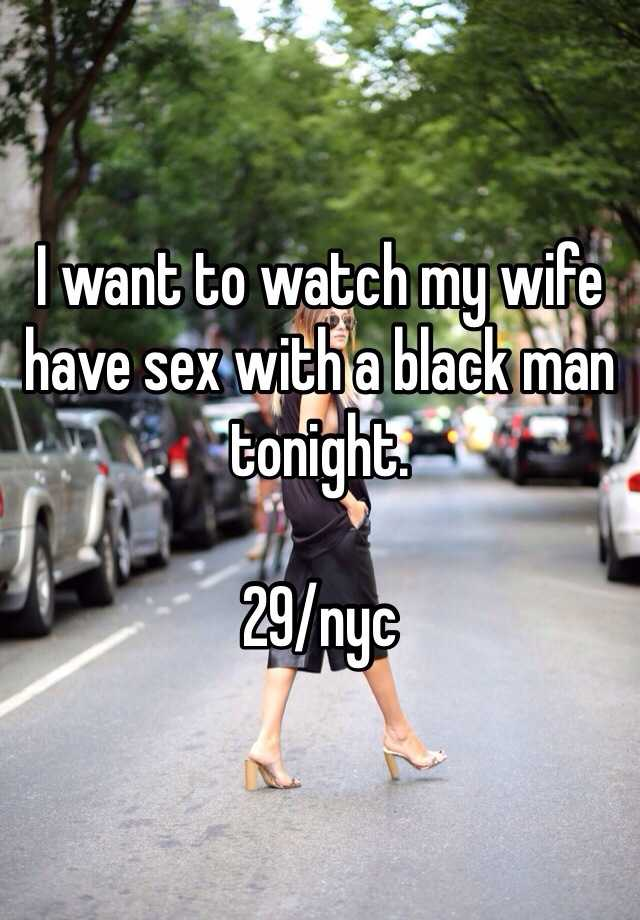 with Watching black man wife