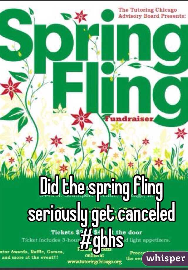 Did the spring fling seriously get canceled #gbhs