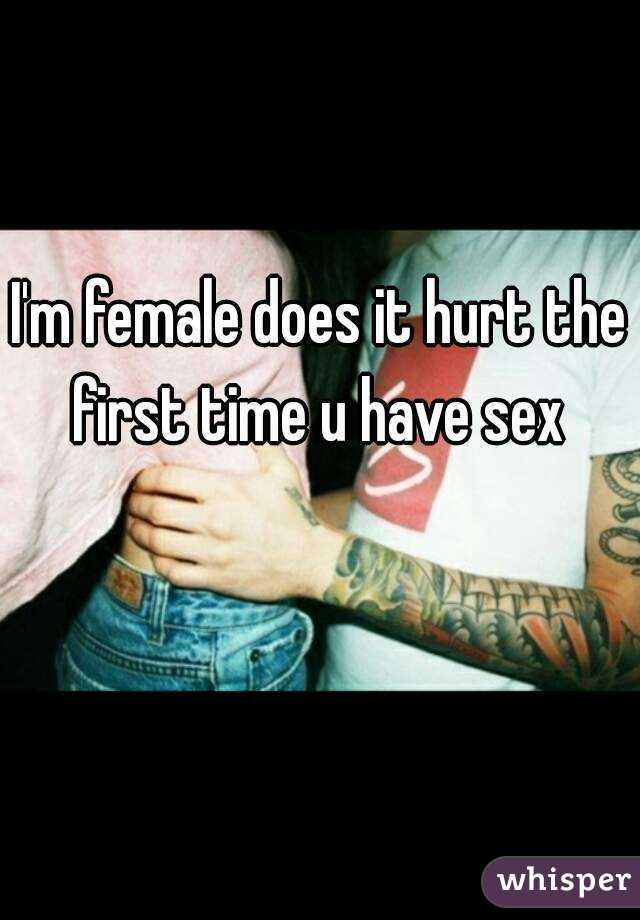 Good, support. Does first sex hurt