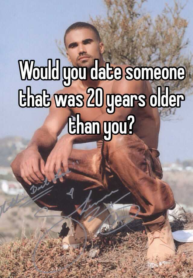 dating someone twenty years older