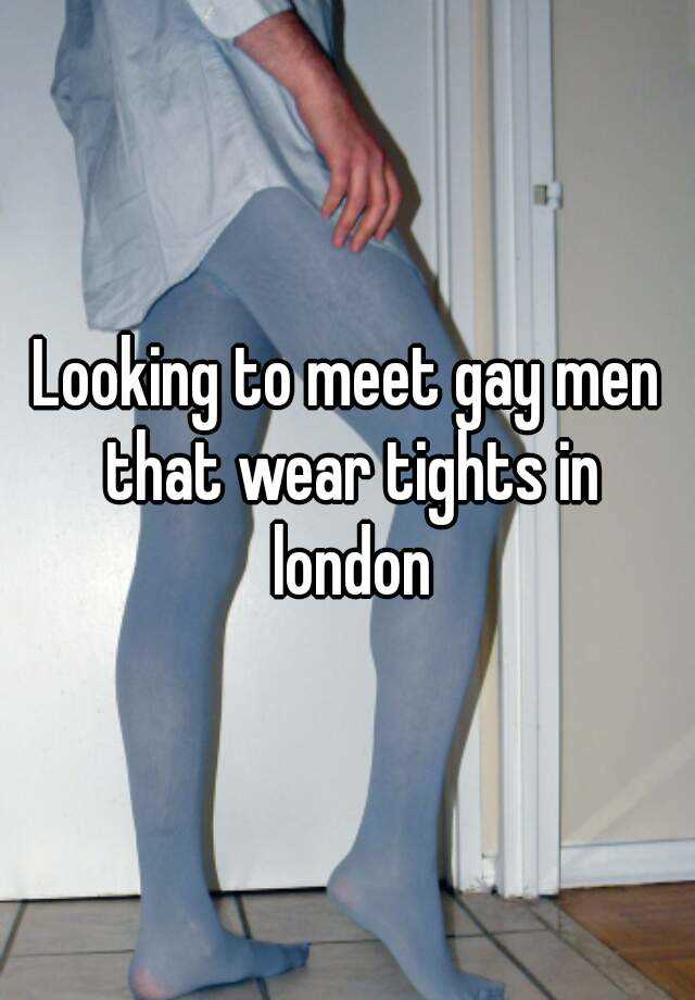 Meet gay men in london