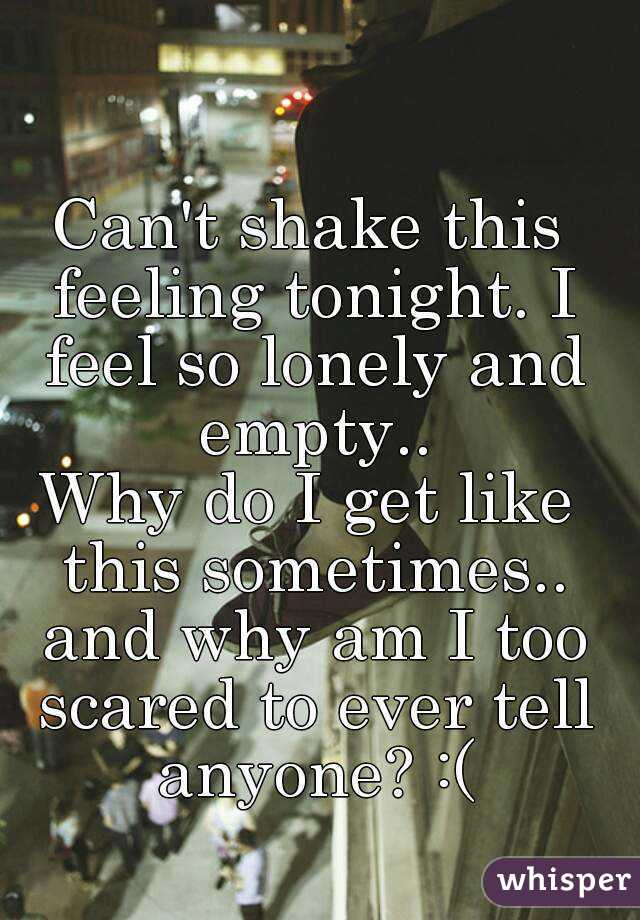 Feeling too lonely