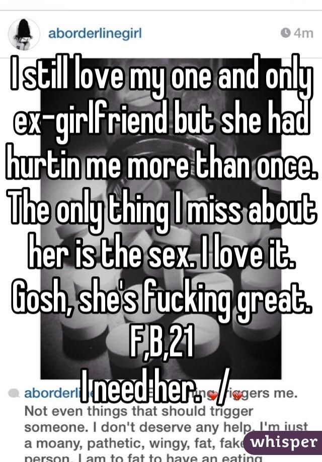 My exgirlfriend is such a was fucking best