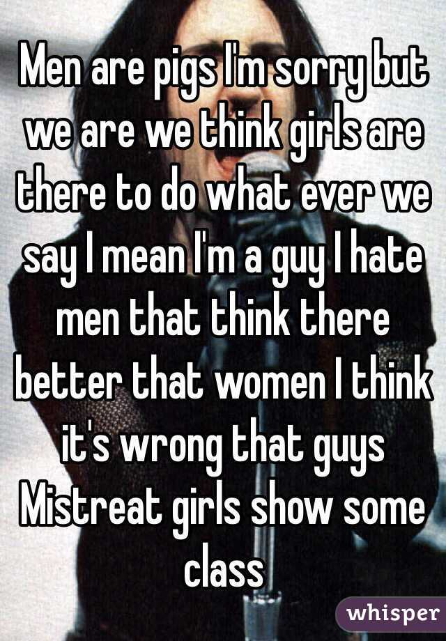 Do Hate Women Some Men Why