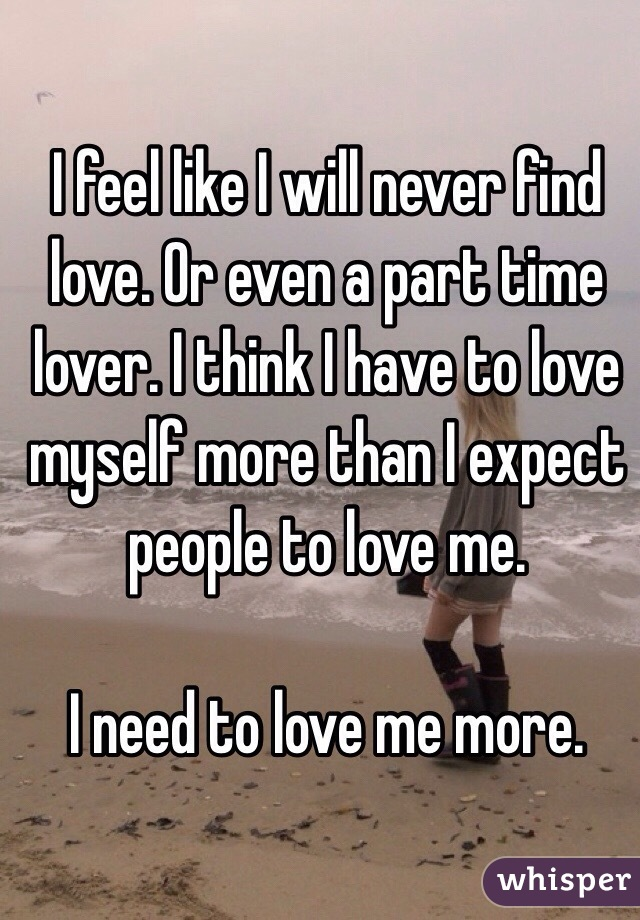 Lover To Find A I Need