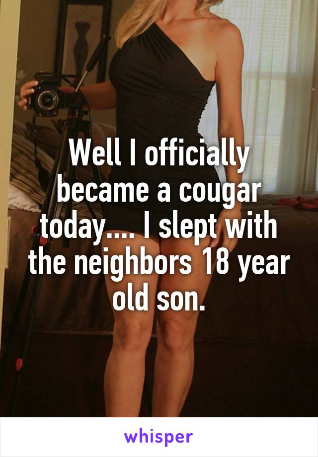 Cougars looking for 18 year olds