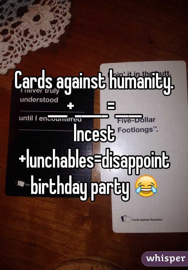Cards Against Humanity Incestlunchablesdisappoint