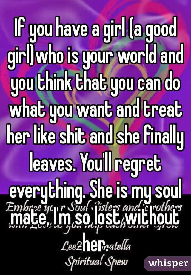 treat her like shit