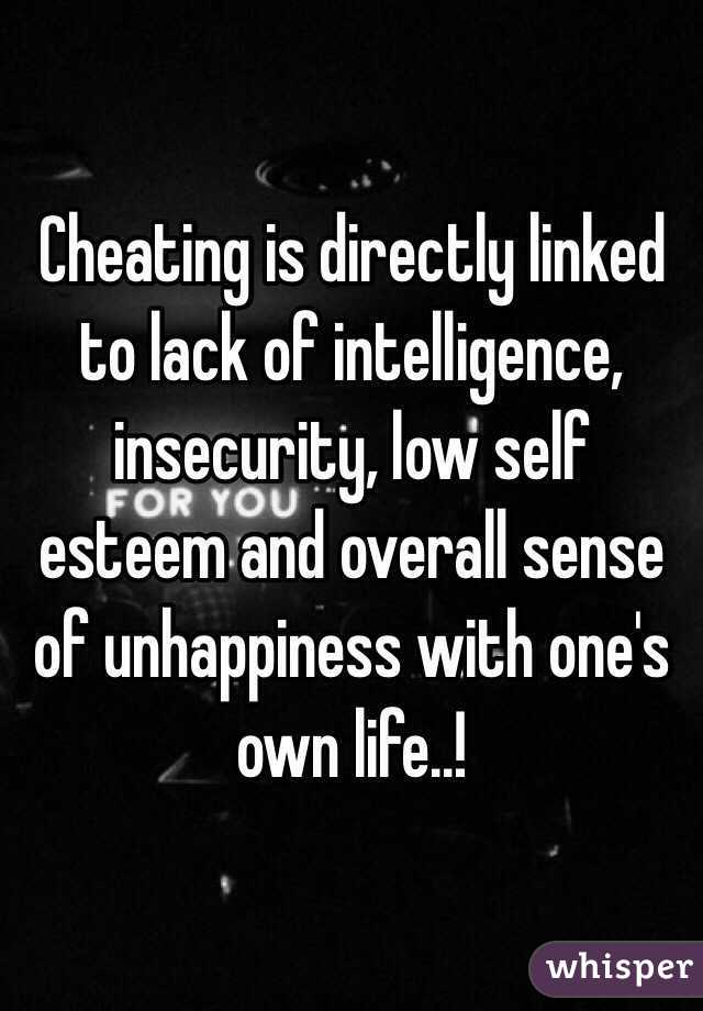 Insecurity leads to cheating