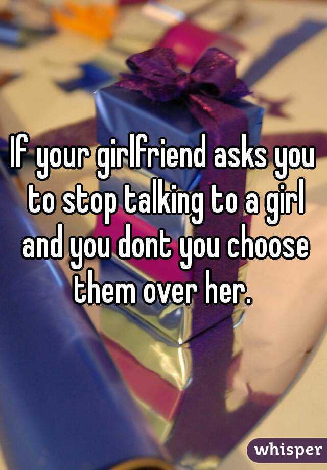 when to stop talking to a girl