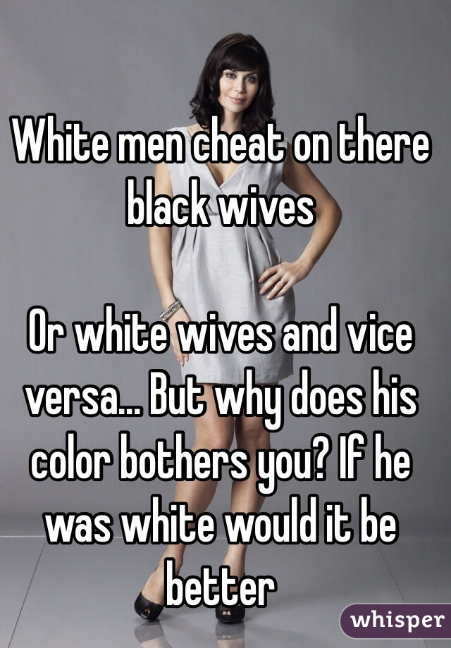 Nick recommend best of black on cheat wife white