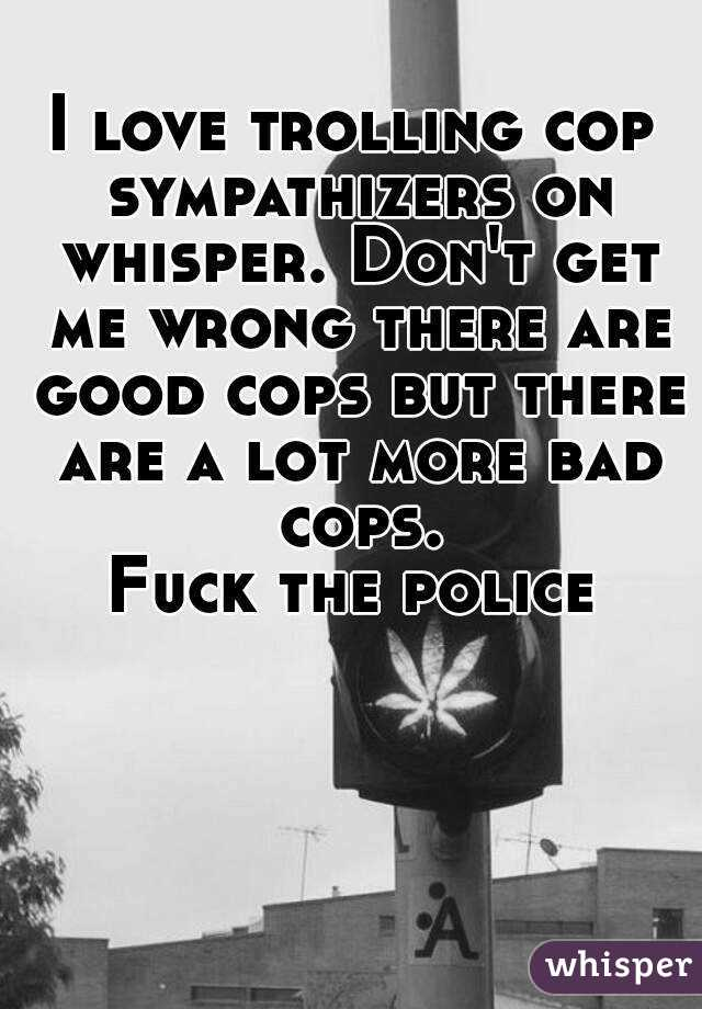 police the Bad fuck