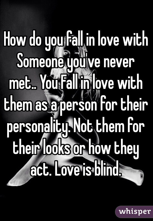 you never fall in love