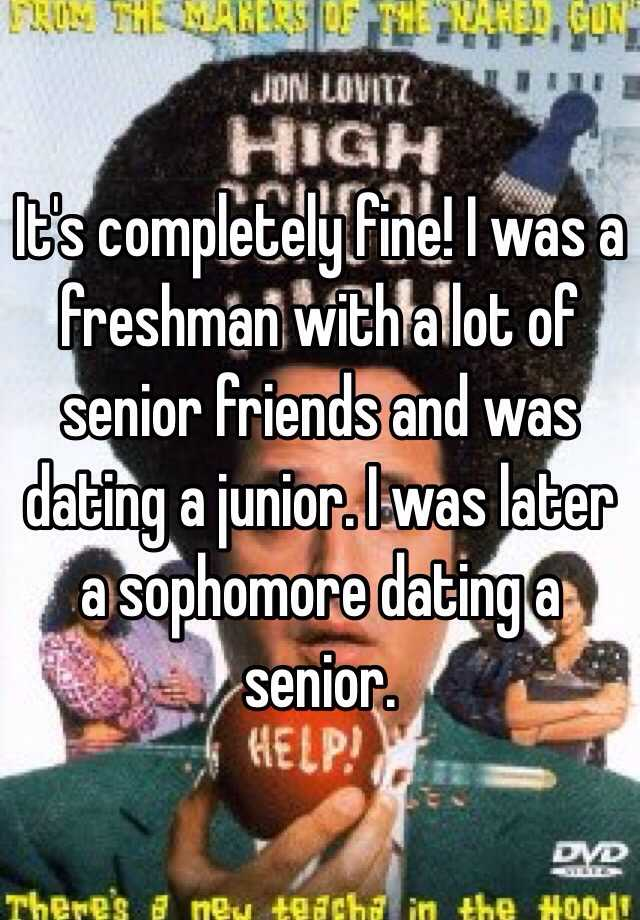 Senior and freshman dating sophomore