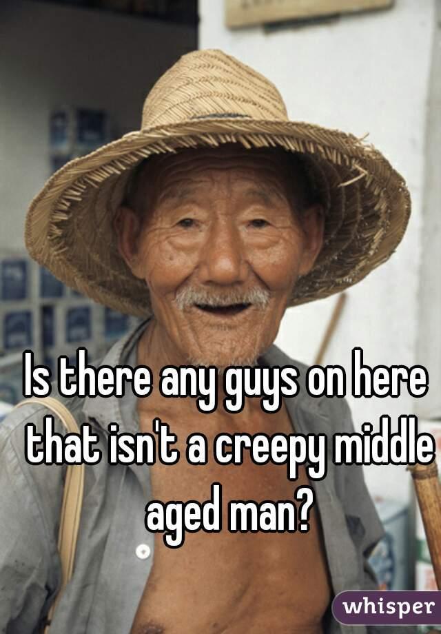 a creepy man