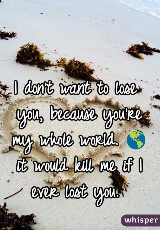 If i ever lost you