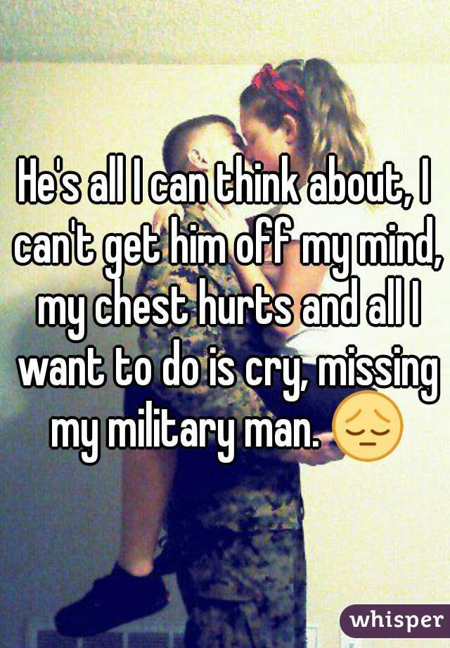 Can t get him off my mind